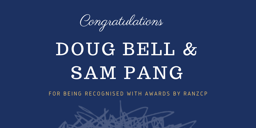Doug Bell and Sam Pang recognised by RANZCP with awards for forensic psychiatry