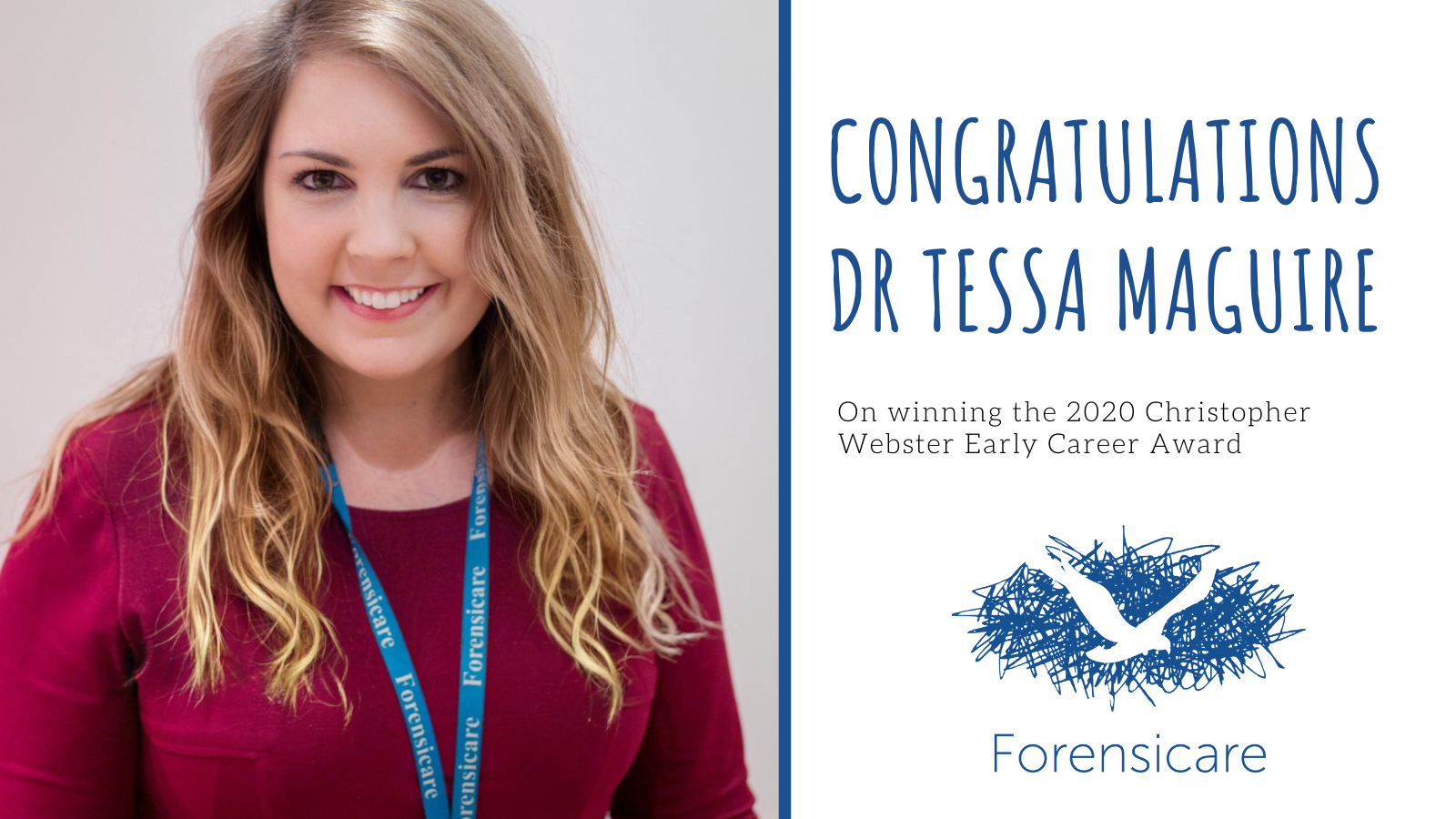 Dr Tessa Maguire has been announced as the winner of the 2020 Christopher Webster Early Career Award for her efforts in forensic mental health nursing practice and research