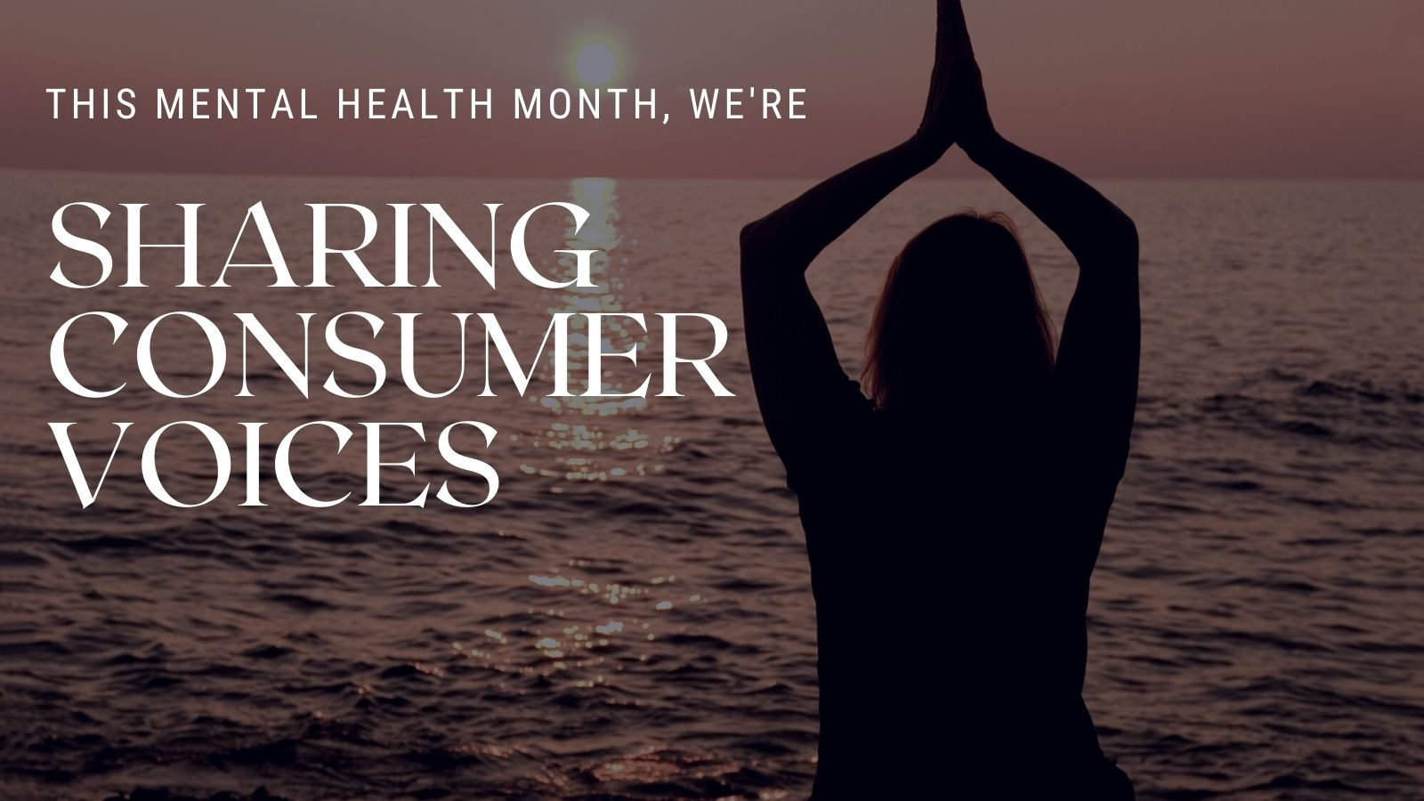 Sharing consumer voices. Mental health tips from consumers. Consumer mental health tips.
